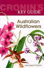 Cronin's key guide to Australian wildflowers