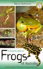 Field guide to frogs of Australia