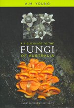 Field guide to fungi of Australia