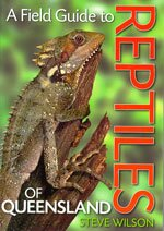 Field guide to reptiles of Queensland