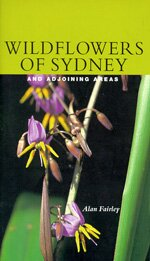 Wildflowers of Sydney and adjoining areas